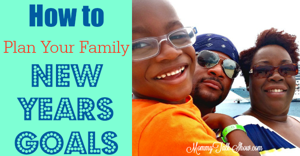 How to Plan Your Family New Years Goals